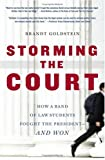 Storming the Court, Brandt Goldstein, 1416535152