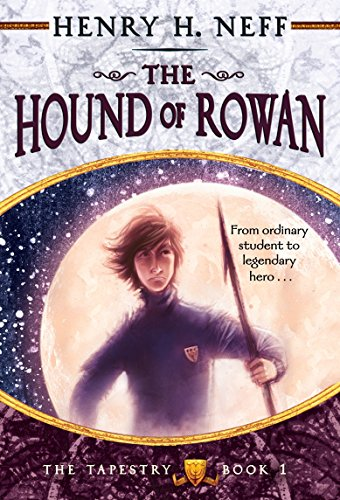 The Hound of Rowan: Book One of The (Neff Series)
