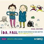 Ida, Paul und die fiesen Riesen aus der Dritten / ... und die Dödeldetektive (Ida und Paul 1 + 2) | Mikael Engström