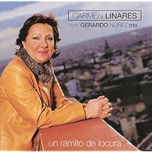 Un Ramito De Locura by Carmen Linares