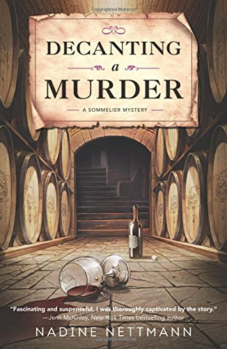 - Decanting a Murder (A Sommelier Mystery)