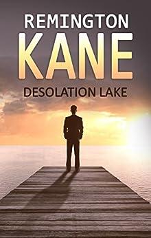 Desolation Lake by [Kane, Remington]