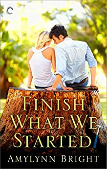 Finish What We Started (The Bennett Family Series) by [Bright, Amylynn]