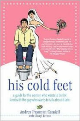 His cold feet a guide for the woman who wants to tie the knot with his cold feet a guide for the woman who wants to tie the knot with fandeluxe Choice Image