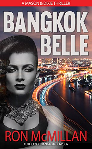 Bangkok Belle (Mason & Dixie Thrillers Book 2)