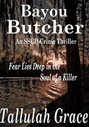 Bayou Butcher (SSCD Crime Thriller Book 3)