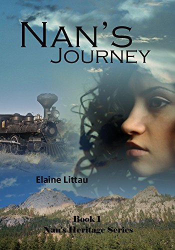 Nan's Journey (Nan's Heritage Series Book 1) by [Littau, Elaine]