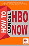 How To Cancel HBO Subscription: Step-By-Step Guide to Cancel HBO NOW Subscription (H2)