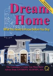 Dream Home: : What You Need to Know Before You Buy--Special Introductory Edition