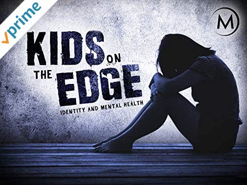 Kids on the Edge: Identity and Mental Health