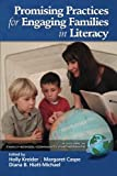 Promising Practices for Engaging Families in Literacy (Family-School Community Partnerships)