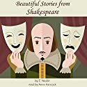 Beautiful Stories from Shakespeare Audiobook by E. Nesbit Narrated by Anne Hancock
