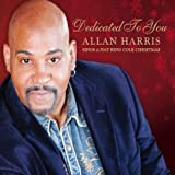 Dedicated to You Allan Harris Sings a Nat King Cole Christmas