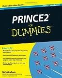 Prince2 for Dummies® 2009, N. Graham and Nick Graham, 047071025X