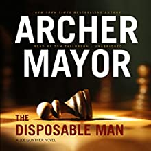 The Disposable Man: The Joe Gunther Mysteries, Book 9 Audiobook by Archer Mayor Narrated by Tom Taylorson