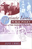Private Lives, Public Policy, Jane Ursel, 0889611599