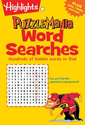 (Word Searches: Hundreds of hidden words to find (HighlightsTM  Puzzlemania® Puzzle Pads))