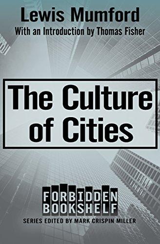 The Culture Of Cities Forbidden Bookshelf Book 19