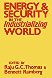 img - for Energy and Security in the Industrializing World book / textbook / text book