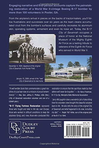B-17 Flying Fortress Restoration: Jerome J McLaughlin