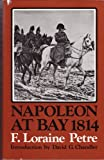 img - for Napoleon at bay 1814 book / textbook / text book