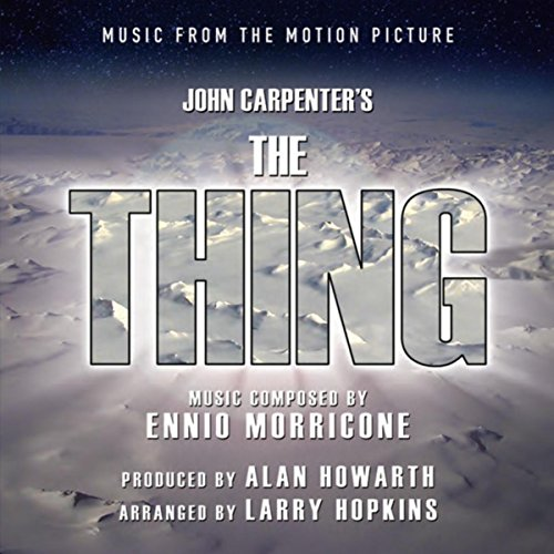 The Thing: Music From The Moti...
