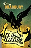 El hombre ilustrado / The Illustrated Man (Booket Minotauro) (Spanish Edition)