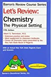 img - for Let's Review Chemistry: The Physical Setting (Barron's Review Course) book / textbook / text book