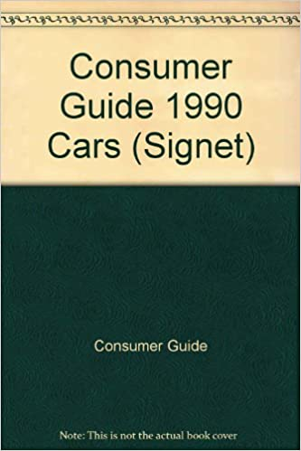 Read online Cars Consumer Guide 1990 (Signet) PDF, azw (Kindle), ePub