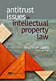 #1: Antitrust Issues in Intellectual Property Law