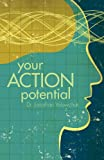 Your Action Potential, Jonathan Yalowchuk, 1607992469