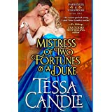 Mistress of Two Fortunes and a Duke: A Regency Romance Novel (Parvenues & Paramours 2)