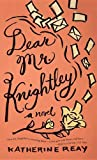 Dear Mr. Knightley, Katherine Reay, 161173973X