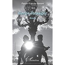 Corps étranger: Roman (French Edition)