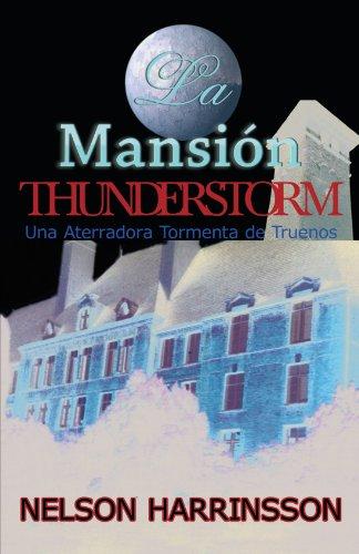 La Mansion Thunderstorm (Spanish Edition) [Nelson Harrinsson] (Tapa Blanda)