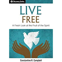 Live Free - Discovery Series: A Fresh Look at the Fruit of the Spirit