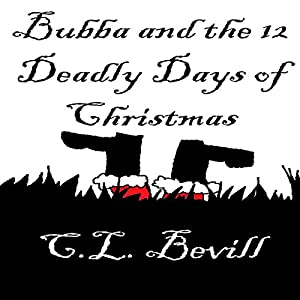 Bubba and the 12 Deadly Days of Christmas Audiobook