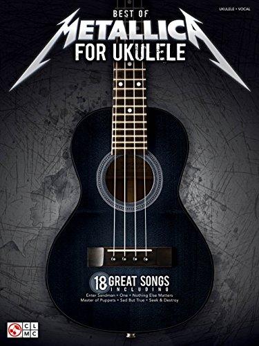 Best of Metallica for Ukulele - Ukulele/Vocal with (Cherry Lane Folk Sheet Music)