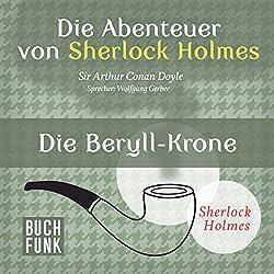 Die Beryll-Krone (Die Abenteuer von Sherlock Holmes)