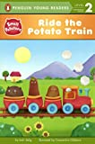 Ride the Potato Train, Josh Selig, 0606316957