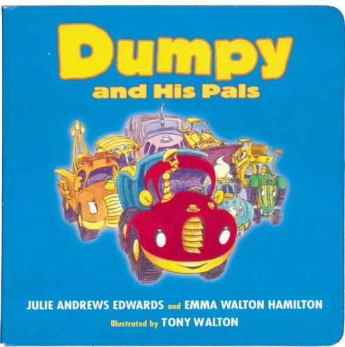 His Dump Truck - Dumpy and His Pals (Dumpy, Book 1)