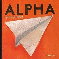 Alpha par Isabelle Arsenault