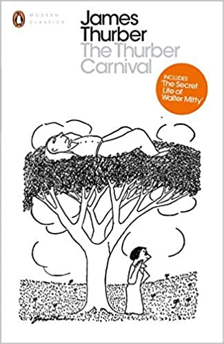 The Thurber Carnival (Penguin Modern Classics) by James Thurber (2014-01-30)