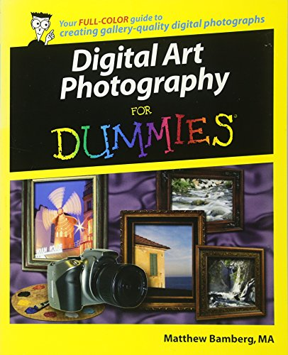 Digital Art Photography For Dummies