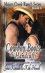 Cowboy Boots & Handcuffs: A BBW Western Contemporary Romance (Majors Creek Ranch Book 1)