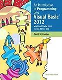 Introduction to Programming Using Visual Basic 2012 (9th Edition) Pdf