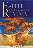 Faith That Causes Revival 9780979112195
