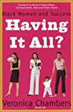 Having It All?, Veronica Chambers, 0385506384