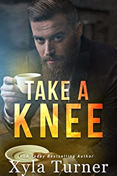 Take A Knee by [Turner, Xyla]
