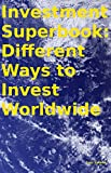 "The ""People Power"" Money Superbook Book 8. Investment Guide (Stocks, Mutual Funds, Bonds, Precious Metals, Oil, Collectibles, Antiques)"
